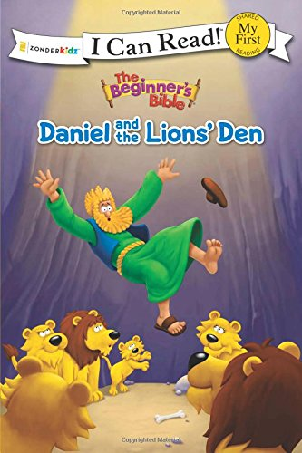 (The Beginner's Bible Daniel and the Lions' Den (I Can Read! / The Beginner's)