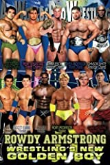 Rowdy Armstrong: Wrestling's New Golden Boy (Volume 1) by David Monster (2015-07-26) Paperback