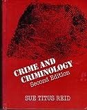 Crime and Criminology, Sue Titus Reid, 0030416361