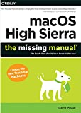 img - for macOS High Sierra: The Missing Manual: The book that should have been in the box book / textbook / text book