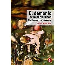 El demonio de la perversidad/The Imp of the perverse: Edición bilingüe/Bilingual edition (Biblioteca Clásicos bilingüe) (Volume 23) (Spanish and English Edition)
