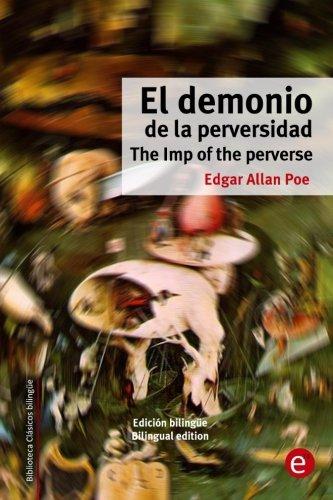 El demonio de la perversidad/The Imp of the perverse: Edición bilingüe/Bilingual edition (Biblioteca Clásicos bilingüe) (Volume 23) (Spanish and English Edition) Demonia Classic Black Platform