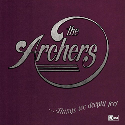 The Archers - Things We Deeply Feel 1975