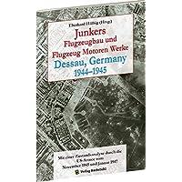 Junkers Flugzeugbau und Flugzeugmotorenwerke Dessau 1944–1945