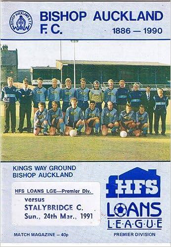 Bishop Auckland V Stalybridge Celtic Fc 240391 Non League