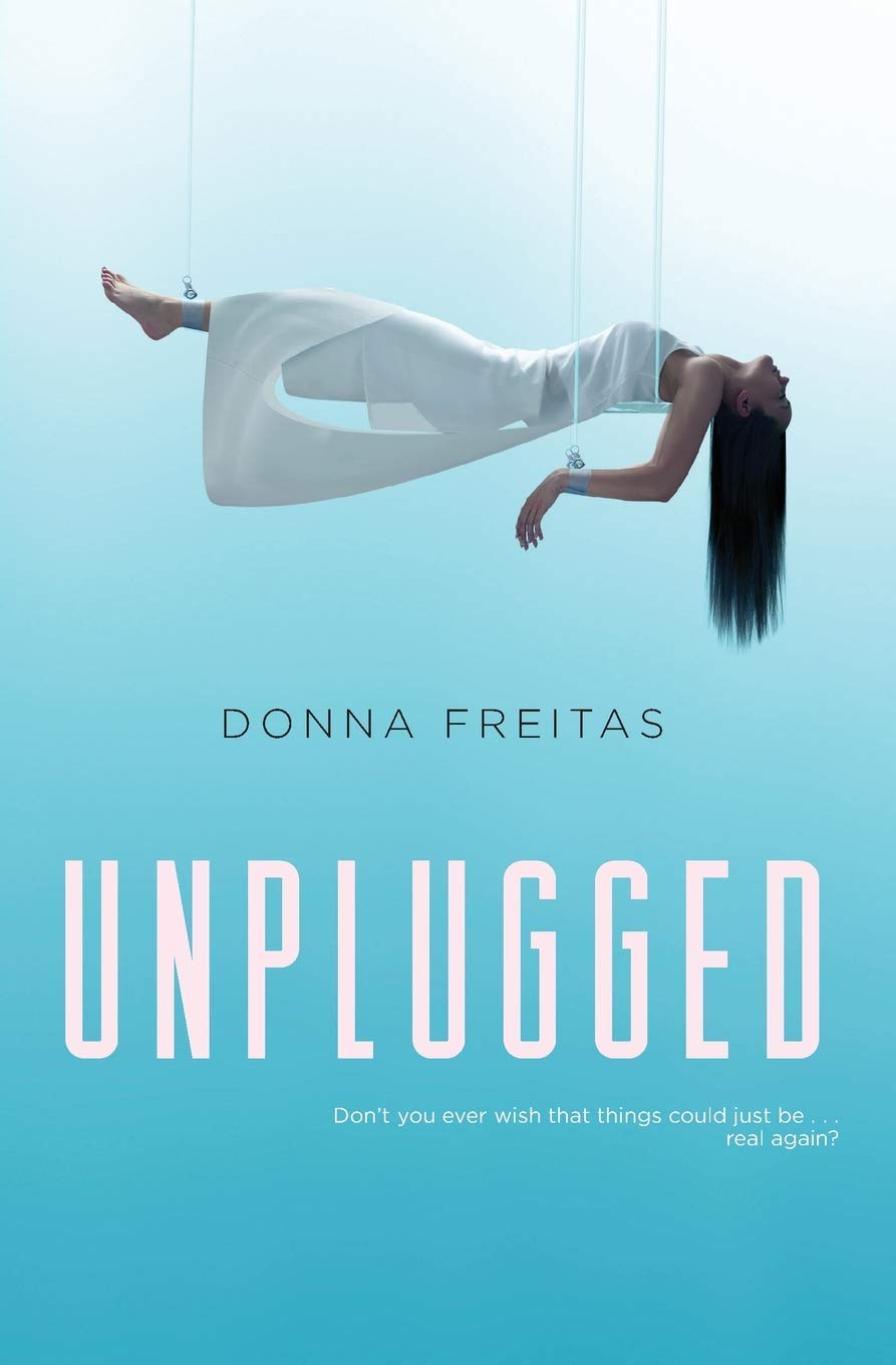 Amazon.com: Unplugged (9780062118615): Freitas, Donna: Books