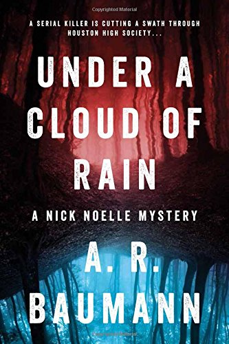 Under a Cloud of Rain: A Nick Noelle Mystery pdf