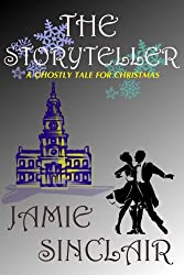 The Storyteller: A Ghostly Tale For Christmas