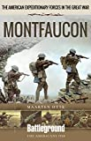 American Expeditionary Forces in The Great War: Montfaucon (Battleground Books: WWI)