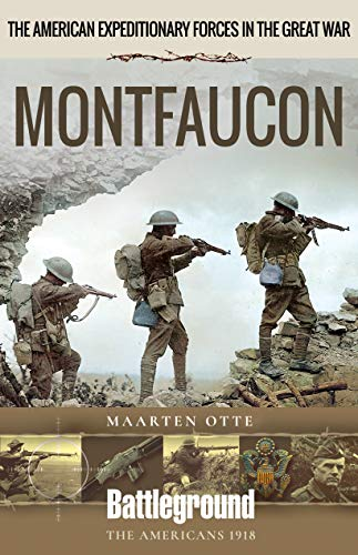 (American Expeditionary Forces in The Great War: Montfaucon (Battleground Books: WWI))