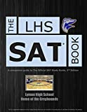 img - for The LHS SAT Book: A Companion Guide to The Official SAT Study Guide, 2nd Edition by Patrick Jesse (2013-05-01) Paperback book / textbook / text book
