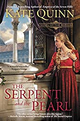 The Serpent and the Pearl (The Borgia Chronicles series Book 1)
