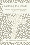 img - for Earthing the Word: Selected Writings from The Furrow book / textbook / text book
