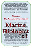 Careers: Marine Biologist, A. L. French, 1499383444