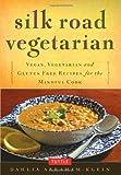 Silk Road Vegetarian, Dahlia Abraham-Klein, 0804843376