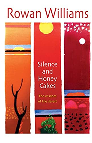 Download Silence and Honey Cakes: The Wisdom of the Desert PDF, azw (Kindle)