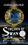 Children of Swan:The Land of Taron, Vol 1: (A Space Fantasy Adventure)