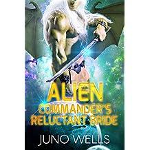 Alien Commander's Reluctant Bride: A SciFi Alien Romance