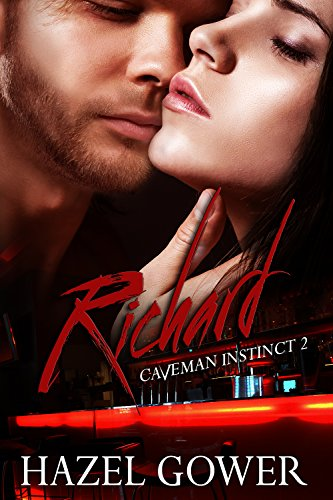 Richard: Caveman Instinct --- Gypsy Curse Book 2