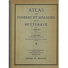 Atlas des ennemis et maladies de la betterave.