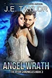 Angel Wrath: Formerly titled Trinity's Wrath (The Ryan Chronicles Book 3)