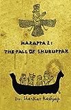 Harappa 2: The Fall of Shuruppak: Volume 2