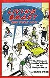 Living Smart - New York City, Craig Wroe, 0879103086