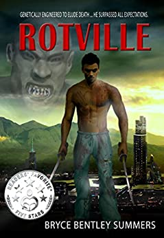 Rotville by [Summers, Bryce Bentley]
