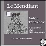 Le Mendiant, suivi du Pari et de l'Hôte inquiétant   Anton Tchekhov