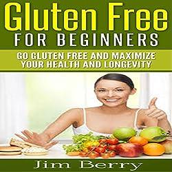 Gluten Free for Beginners