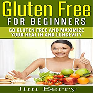 Gluten Free for Beginners Audiobook