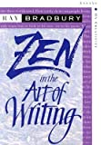 [(Zen in the Art of Writing: Essays on Creativity Third Edition/Expanded)] [Author: Ray Bradbury] published on (April…