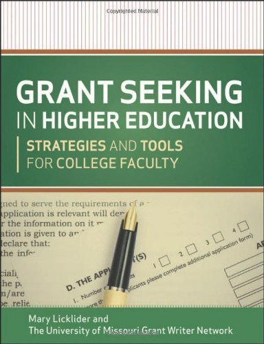 Grant Seeking in Higher Education: Strategies and Tools for College Faculty by Mary M. Licklider (2012-08-28)