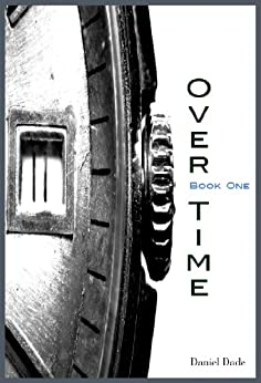 Over Time by [Dade, Daniel]