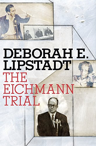 The Eichmann Trial (Jewish Encounters Series) by Schocken Books Inc