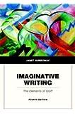 Janet burroway imaginative writing 4th edition