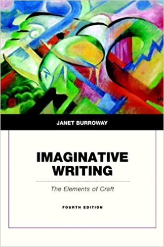 Amazon imaginative writing the elements of craft 4th edition amazon imaginative writing the elements of craft 4th edition 9780321923172 janet burroway books fandeluxe Image collections