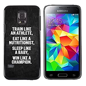 Be Good Phone Accessory // Dura Cáscara cubierta Protectora Caso Carcasa Funda de Protección para Samsung Galaxy S5 Mini, SM-G800, NOT S5 REGULAR! // athlete nutritionist champion p