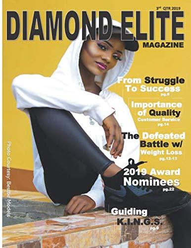 Diamond Elite Magazine 3rd QTR 2019 Issue