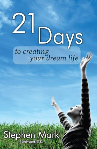 21 Days To Creating Your Dream Life pdf