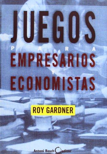 Juegos Para Empresarios Economistas (Spanish Edition) by Gestion 2000