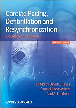 Cardiac Pacing, Defibrillation And Resynchronization: A Clinical Approach por David L. Hayes epub