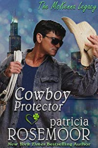 Cowboy Protector (The McKenna Legacy Book 6)