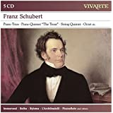 Schubert: Chamber Works- Piano Trios / Trout Piano Quintet / Octet / String Trios