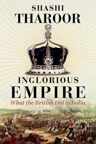 1849048088 - Inglorious Empire: What the British Did to India