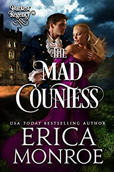 The Mad Countess (Darkest Regency Book 1) by [Monroe, Erica]