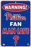 Philadelphia Phillies Fan Man Cave Metal Sign 8 x 12