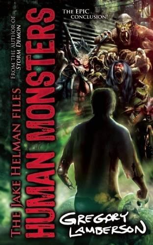 Read Online Human Monsters (Jake Helman Files Series) PDF