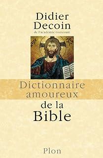 Dictionnaire amoureux de la Bible, Decoin, Didier