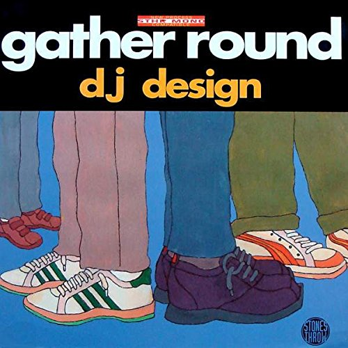 DJ Design - Gather Round - Stones Throw Records - ()